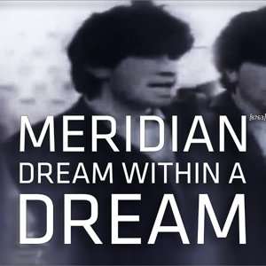 Meridian - Dream Within a Dream