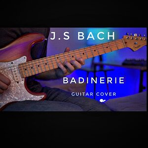 J.S. Bach - Badinerie Guitar Cover