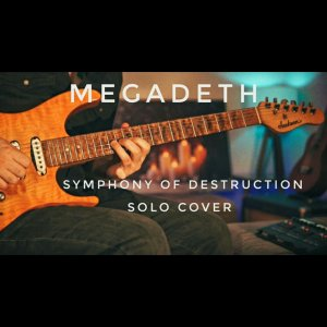 Megadeth-Symphony of Destruction Solo Cover