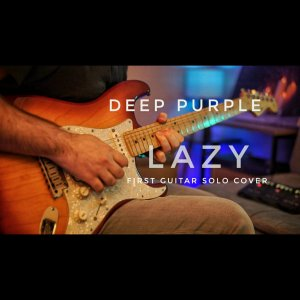 Deep Purple - Lazy Guitar Solo Cover