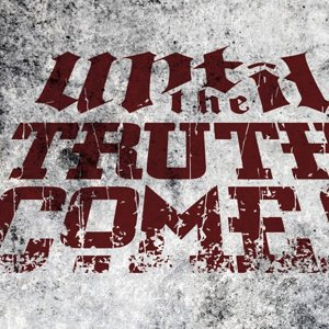 Until the Truth Comes - NULL - YouTube