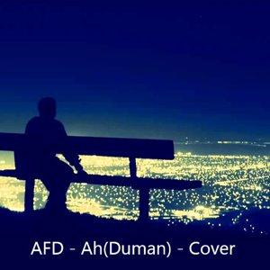 AFD - Ah (Duman) - Cover - YouTube