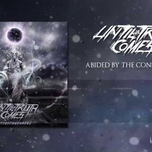 Until the Truth Comes - Abided by the Consequences (Lyric Video) - YouTube