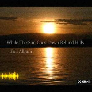 While The Sun Goes Down Behind Hills - Full Album - YouTube