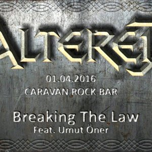 Altered - Breaking The Law (Feat. Umut Öner)