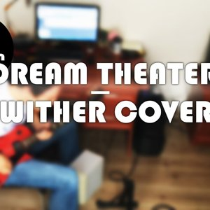 Dream Theater - Wither Solo Cover - YouTube