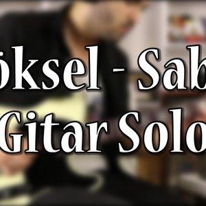 Göksel - Sabır Gitar Solo