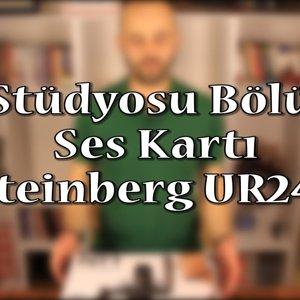 Ev Stüdyosu Bölüm 1 - Ses Kartı (Steinberg UR242 Kutu Açılımı ve İnceleme) - YouTube