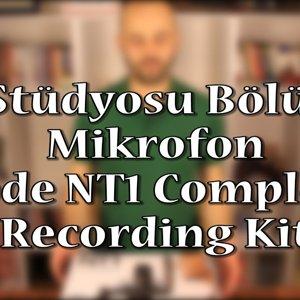 Ev Stüdyosu Bölüm 2 - Mikrofon (Rode NT1 Complete Recording Kit Kutu Açılımı ve İnceleme)