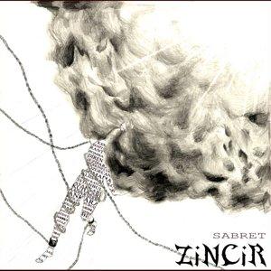 Zincir - Sabret