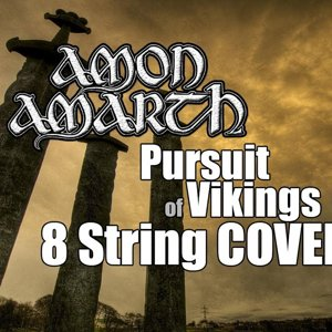 Amon Amarth - Pursuit of Vikings ( 8 String COVER )
