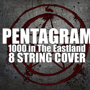 Pentagram - 1000 in The Eastland ( 8 String COVER )
