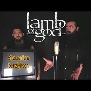 Acayip Hayvanlara Benziyirsen Metal Cover   Lamb of God Parodi