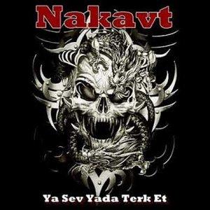 Nakavt - Ya Sev Yada Terk Et (Erhan Hazırol)