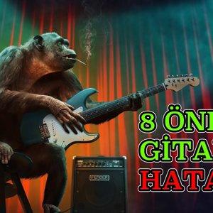 Gitar Çalarken Yapılan 8 Önemli Hata | Elektro Gitar Dersi #26