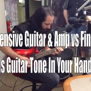 Expensive Guitar & Amp vs Fingers? Is Guitar Tone In Your Hands?