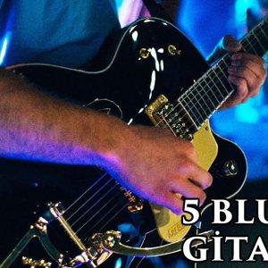 Dinlemeniz Gereken 5 Blues Gitaristi