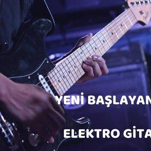 Yeni Başlayanlar İçin Online Elektro Gitar Kursu
