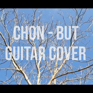 CHON - BUT (GUITAR COVER by YAŞAR DURAK)