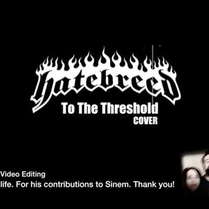 Hatebreed - To the Treshold ( COVER )