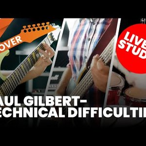 Paul Gilbert - Technical Difficulties Cover (Live in Studio)