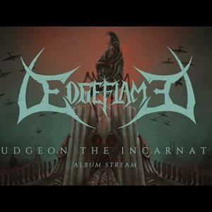 Edgeflame - Bludgeon The Incarnated | Album Stream