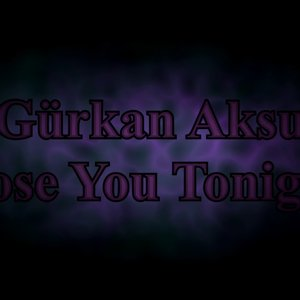 Gürkan Aksu - Lose You Tonight (HIM Cover)