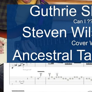 Steven Wilson Ancestral Solo part Cover tab