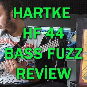Hartke HF44 - Bass Fuzz Pedal (Review by Gökhan Yumuşakdemir)