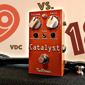 Comparison 4: Fulltone CT-1 Catalyst 9 VDC vs. 18 VDC