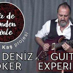 Arif Deniz Toker - Bir de Benden Dinle (Guitar Experiment) Altıten