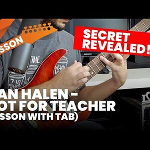 Van Halen's Hot For Teacher Secret Revealed!!! (Lesson with Tab)