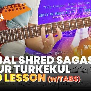 Global Shred Sagas - Ozgur Turkekul Guitar Solo Lesson