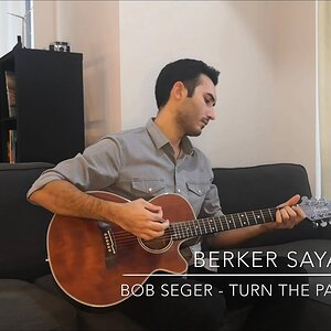 Bob Seger - Turn the Page (Acoustic Cover by Berker Sayar)