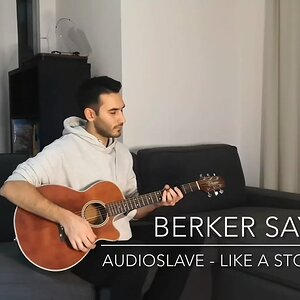 Audioslave - Like a Stone (Acoustic Cover by Berker Sayar)
