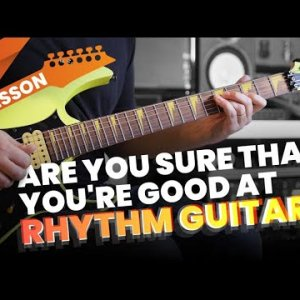 Are You Sure That You're Good At Rhythm Guitar? Rhythm Challenge 1
