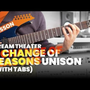 Dream Theater - A Change of Seasons Unison Lesson with Tabs
