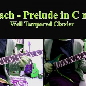 J S Bach - Prelude in C minor (guitar cover)