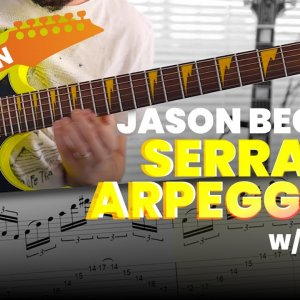 Jason Becker - Serrana Arpeggios Lesson with Tabs (Updated)
