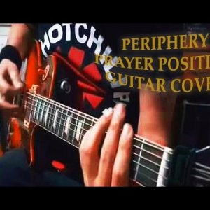 Periphery - Prayer Position  (Guitar Cover)