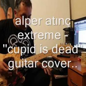 "Extreme ""Cupid is Dead"""
