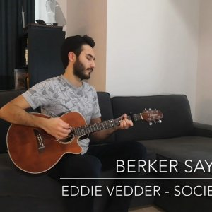 Eddie Vedder - Society (Cover by Berker Sayar)