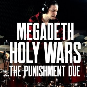 Megadeth - Holy Wars...The Punishment Due Drum Cover