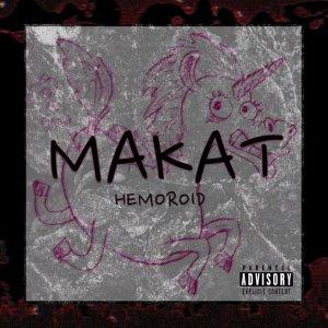 Makat - Hemoroid (Full EP // 2021) GrindCore