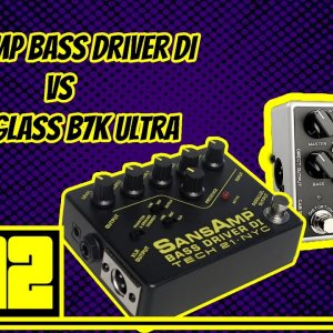No Bulls*t: SansAmp Bass Driver DI vs Darkglass B7K Ultra