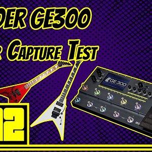 No Bullshit: Mooer GE300 Guitar Capture Test
