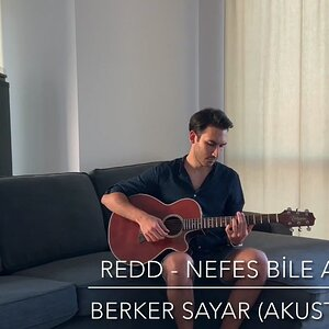 Redd - Nefes Bile Almadan (Berker Sayar Akustik Cover)