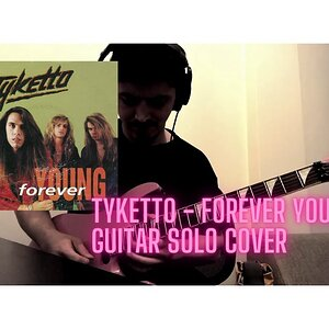 Tyketto - Forever Young