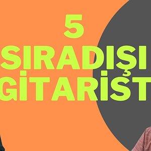 5 SIRADIŞI GİTARİST İZLEDİK!!!!