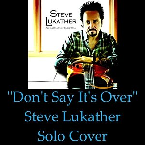 DONT SAY ITS OVER  - (Steve Lukather) guitar solo cover